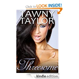 Threesome: A Trio of Sinfully Decadent Erotic Stories