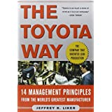 The Toyota Way: 14 Management Principles from the World's Greatest Manufacturerby Jeffrey Liker