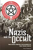 Nazis and the Occult: The Dark Forces Unleashed by the Third Reich (Popular Reference)