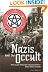 Nazis and the Occult: The Dark Forces...