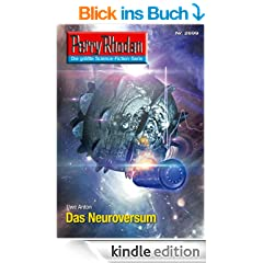 """Perry Rhodan 2699: Das Neuroversum (Heftroman): Perry Rhodan-Zyklus """"Neuroversum"""" (Perry Rhodan-Erstauflage)"""