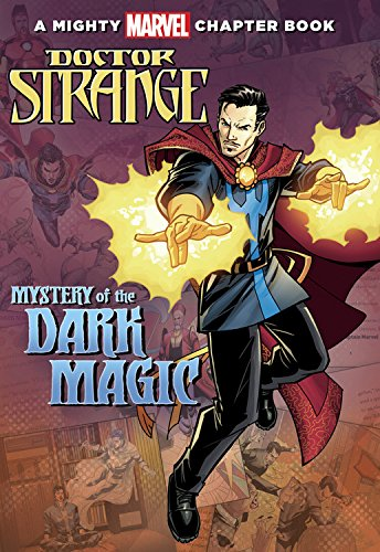 Doctor Strange: Mystery of the Dark Magic: A Mighty Marvel Chapter Book (A Marvel Chapter Book) (Comics Books Marvel compare prices)
