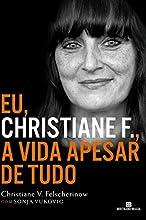 Eu, Christiane F.: A vida apesar de tudo