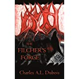 The Filcher's Forgeby Charles A. L. DuBois