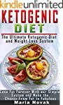 The Ketogenic Diet: The Ultimate Keto...
