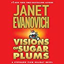 Visions of Sugar Plums: A Stephanie Plum Holiday Novel Audiobook by Janet Evanovich Narrated by Lorelei King