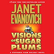 Visions of Sugar Plums: A Stephanie Plum Holiday Novel | Janet Evanovich