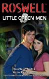 Little Green Men (Roswell (Pocket Books))