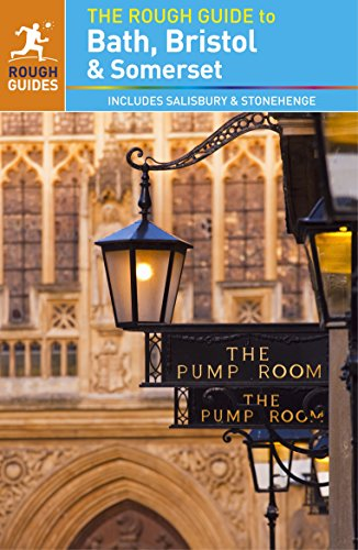 the-rough-guide-to-bath-bristol-somerset