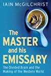 The Master and His Emissary: The Divi...