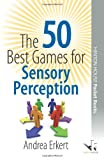 img - for The 50 Best Games for Sensory Perception (50 Best Group Games) book / textbook / text book