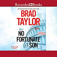 No Fortunate Son (       UNABRIDGED) by Brad Taylor Narrated by Henry Strozier, Rich Orlow