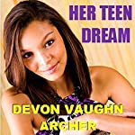 Her Teen Dream | Devon Vaughn Archer