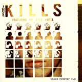"Black Rooster Epvon ""The Kills"""