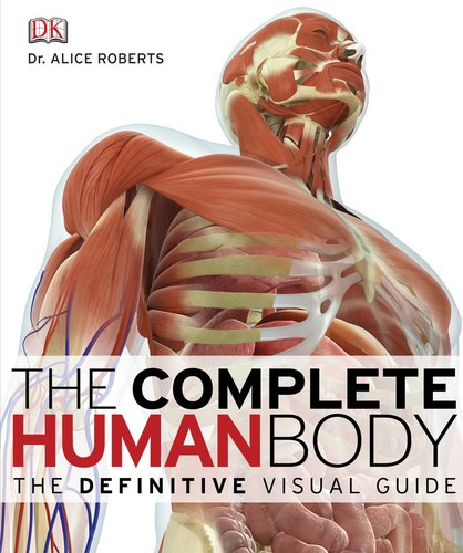 The Complete Human Body (Book & DVD-ROM)