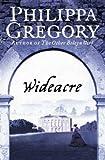 Wideacre (Wideacre Trilogy) (000723001X) by Gregory, Philippa