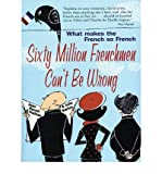 img - for Sixty million frenchmen can't be wrong book / textbook / text book