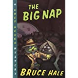 The Big Nap: A Chet Gecko Mystery ~ Bruce Hale