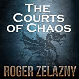 img - for The Courts of Chaos: The Chronicles of Amber, Book 5 book / textbook / text book