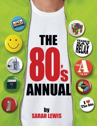 The 80's Annual by Sarah Lewis