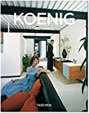 Pierre Koenig: 1925-2004: Living with Steel (Taschen Basic Genre Series)