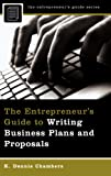 img - for The Entrepreneur's Guide to Writing Business Plans and Proposals (Entrepreneur's Guides (Praeger)) book / textbook / text book