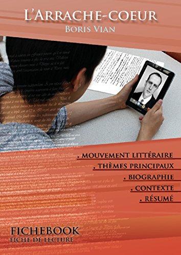 Fiche de lecture L'Arrache-c?ur de Boris Vian (complète) (French Edition)