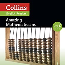 Amazing Mathematicians: A2-B1 (Collins Amazing People ELT Readers) Audiobook by  MacKenzie - adaptor, Anna Trewin -adaptor Narrated by  Collins
