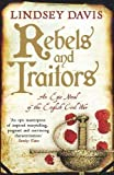 Rebels and Traitors by Davis, Lindsey (2010) Lindsey Davis