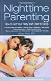 img - for Nighttime Parenting: How to Get Your Baby and Child to Sleep by Sears, William (1999) Paperback book / textbook / text book