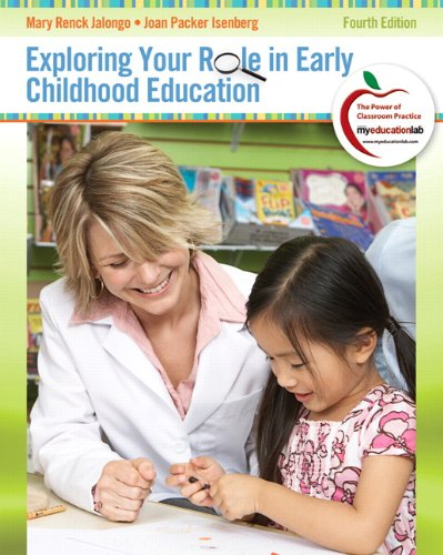 Exploring Your Role in Early Childhood Education (4th...