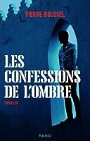 Les confessions de l'ombre
