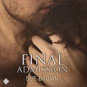 Final Admission | [Sue Brown]