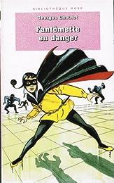 Fantômette en danger