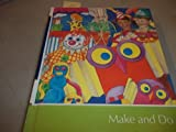 img - for Make And Do: Childcraft (The How and Why Library Volume 11) book / textbook / text book