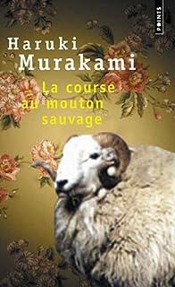 La course au mouton sauvage : roman, Murakami, Haruki
