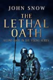The Lethal Oath (The Viking Series Book 2)