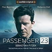 Passenger 23: An Audible Original Drama   [Sebastian Fitzek]