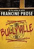 Bullyville (0060574992) by Prose, Francine