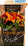 The Organized Bride (Billionaire Marr...