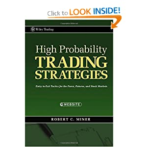 High probability trading strategies robert c miner download