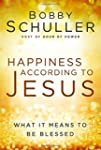 Happiness According to Jesus: What It...