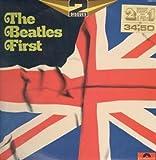 Beatles First