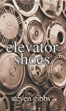 img - for Elevator Shoes book / textbook / text book