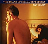 img - for Nan Goldin: The Ballad of Sexual Dependency book / textbook / text book