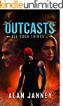 Outcasts: All good things... (The Out...