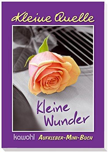 Kleine Wunder: Aufkleber-Mini-Buch, Buch