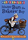 img - for Master Bun the Bakers' Boy (Happy Families) book / textbook / text book