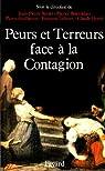 Peurs, terreurs face à la contagion : Choléra, tuberculose, syphilis, XIXe - XXe siècles