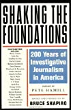 img - for Shaking the Foundations: 200 Years of Investigative Journalism in America (Nation Books) book / textbook / text book